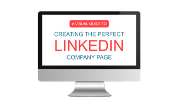 How to Creating the Perfect LinkedIn Company Page